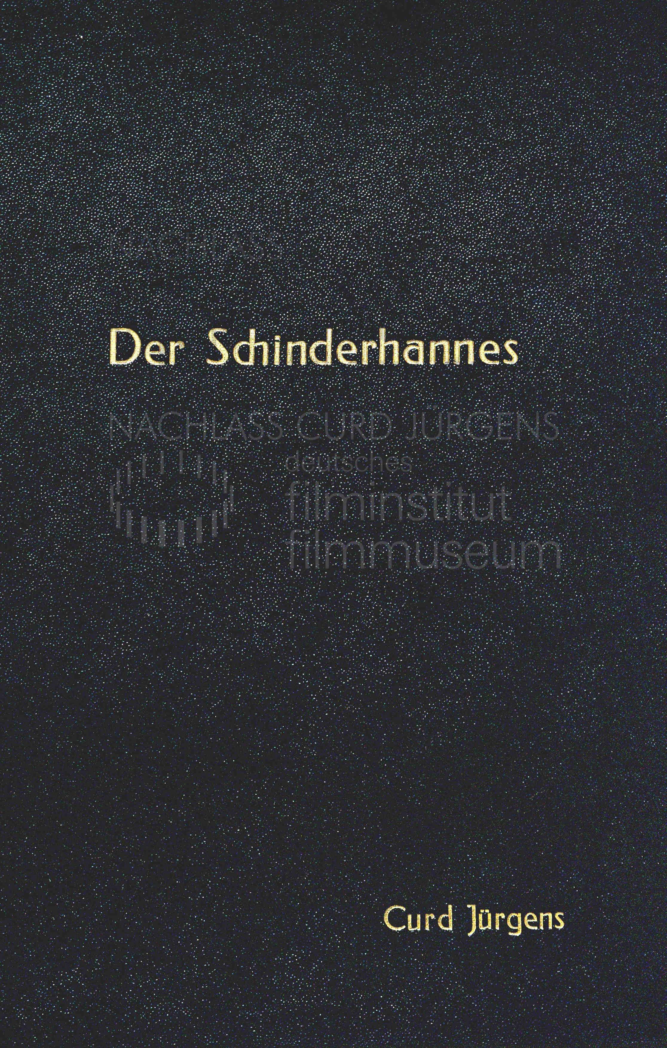DER SCHINDERHANNES (1958) Drehbuch (Auszug) 1